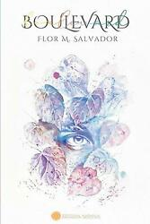 Boulevard Spanish Edition Paperback By Flor M. Salvador -may 17 2020