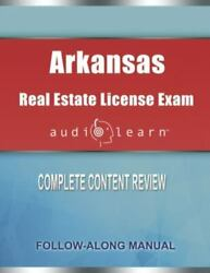 Arkansas Real Estate License Exam Audiolearn Complete Audio Review For The R...