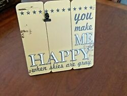 Fetco Home Decor YOU MAKE ME HAPPY WHEN SKIES ARE GRAY Clip RUSTIC Picture Frame