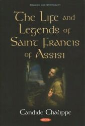 Life And Legends Of Saint Francis Of Assisi, Hardcover By Chalippe, Candide, ...