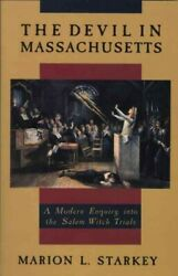 Devil In Massachusetts A Modern Enquiry Into The Salem Witch Trails, Paperb...