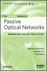 Comsoc Guide To Passive Optical Networks Enhancing The Last Mile Access Pa...