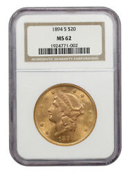 1894-s 20 Ngc Ms62 - Liberty Double Eagle - Gold Coin