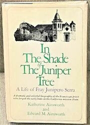 Katherine Ainsworth / In The Shade Of The Juniper Tree Life Of Fray Signed 1st
