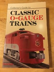 Collector's Guide To Classic O Gauge Trains By Doyle, David. Model Train Book.