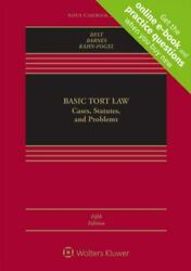 Basic Tort Law Cases, Statutes, And Problems Cases, Statutes, And Problems