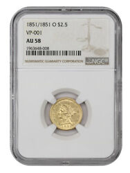 1851/1851-o 2 1/2 Ngc Au58 Vp-001 Scarce New Orleans Overdate