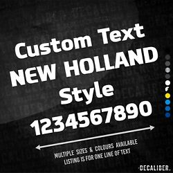 Custom Text New Holland Style Sticker - Many Colours Sizes - Agri Tractor Name