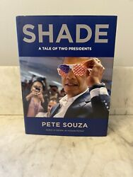 Shade A Tale Of Two Presidents By Pete Souza Hardcover 2018 1st Edition