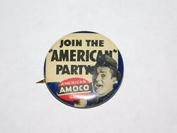 Vintage Amoco Oil Company Gas Join The American Party Pin Back Button