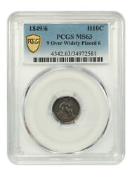 1849/6 H10c Pcgs Ms63 9 Over Widely Placed 6 Popular Variety - Popular Variety