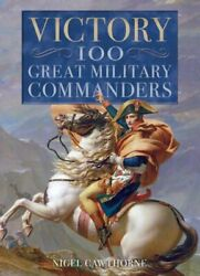 Victory 100 Great Military Commanders
