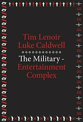 The Military-entertainment Complex