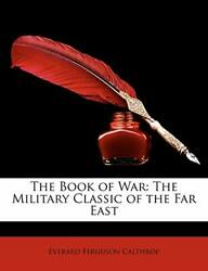 The Book Of War The Military Classic Of The Far East