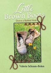 Little Brown Boots Down A Rabbit Hole