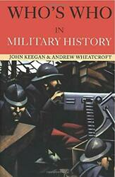 Whoand039s Who In Military History