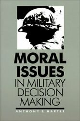 Moral Issues In Military Decision Making