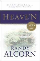 Heaven A Comprehensive Guide To Everything The Bible Says About Our Eternal Hom