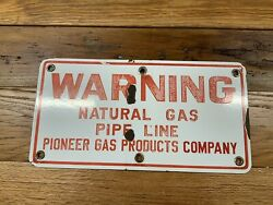 Original Porcelain Pioneer Gas Products Co. Warning Sign Natural Gas Pipeline
