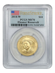2014-w Eleanor Roosevelt 10 Pcgs Ms70 First Strike - First Spouse .999 Gold