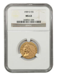 1909-d 5 Ngc Ms63 - Great Type Coin - Indian Half Eagle - Gold Coin
