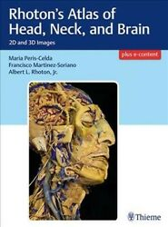 Rhotonand039s Atlas Of Head Neck And Brain 2d And 3d Images Hardcover By Peri...