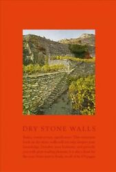 Dry Stone Walls Fundamentals Construction Guidelines Significance Hardco...