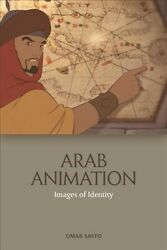 Arab Animation Images Of Identity Hardcover By Sayfo Omar Like New Used...