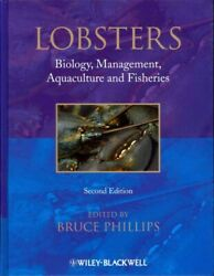 Lobsters Biology, Management, Aquaculture And Fisheries, Hardcover By Phill...