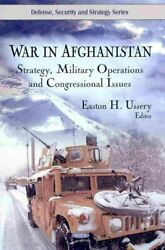 War In Afghanistan Strategy Military Operations And Congressional Issues ...