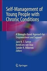 Self-management Of Young People With Chronic Conditions A Strength-based Ap...
