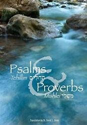 Psalms Tehillim And Proverbs Mishlei Tehillim And Mishlei By Stern, David H