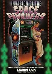 Invasion Of The Space Invaders An Addict's Guide To Battle Tactics, Big Sco...