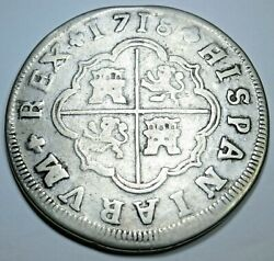 1718 Spanish Silver 4 Reales Genuine Antique 1700s Colonial Pirate Treasure Coin