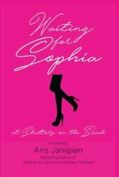 Waiting For Sophia At Shutters On The Beach, Brand New, Free Shipping In The Us