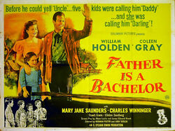 Father Is A Bachelor 1950 William Holden, Coleen Gray Uk Quad Poster