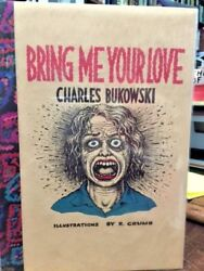 Bring Me Your Love By Charles Bukowski Signed Limited Lettered 1/26 Crumb