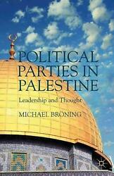Political Parties In Palestine Leadership And Thought By Michael Br Ning Engli