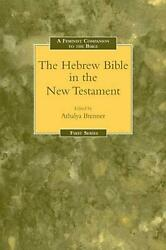 A Feminist Companion To The Hebrew Bible In The New Testament By Athalya Brenner