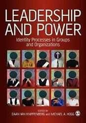 Leadership And Power Identity Processes In Groups And Organizations By Michael