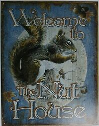 Vintage Replica Tin Metal Sign Welcome To The Nut House Home Sweet Man Cave 1824
