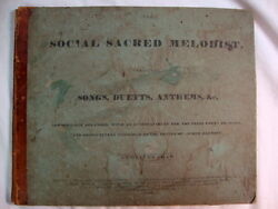 The Social Sacred Melodist By Oliver Shaw 1835 Songs, Duets, Anthems