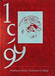 College Yearbook Northern Maine Technical College Presque Isle Maine Me 1999