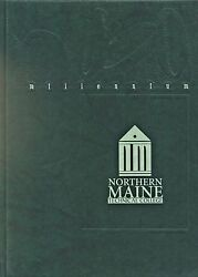 College Yearbook Northern Maine Technical College Presque Isle Maine Me 2000