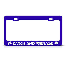License Plate Frame Catch and Release Fish Fishing Blue Border Car Accessories