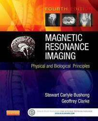 Magnetic Resonance Imaging Physical And Biological Principles By Stewart C. Scd
