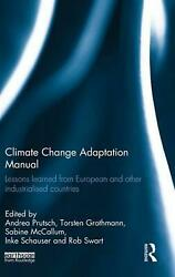 Climate Change Adaptation Manual: Lessons Learned from European and Other Indust