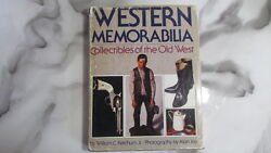 Western Memorabilia Collectibles Of The Old West By William C., Jr. Ketchum...