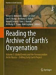 Reading The Archive Of Earth's Oxygenation Volume 3 Global Events And The Fenn