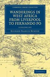 Wanderings In West Africa From Liverpool To Fernando Po 2 Volume Set By A F.r.g